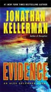 *Evidence: An Alex Delaware Novel* by Jonathan Kellerman