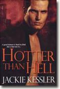 Buy *Hotter Than Hell (Hell on Earth, Book 3)* by Jackie Kessler online