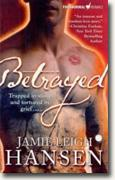 Buy *Betrayed* by Jamie Leigh Hansen online