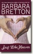 Buy *Just Like Heaven* by Barbara Bretton online