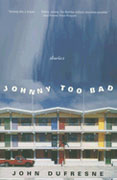 Buy *Johnny Too Bad: Stories* online
