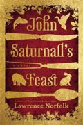 *John Saturnall's Feast* by Lawrence Norfolk
