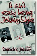 Buy *It Isn't Easy Being Johnny Style* online