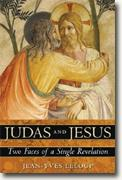 *Judas and Jesus: Two Faces of a Single Revelation* by Dan Kurzman