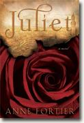 *Juliet* by Anne Fortier