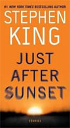 *Just After Sunset: Stories* by Stephen King