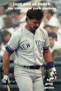 Buy *Just Out of Reach: The 1980s New York Yankees* by Greg Pratoo nline