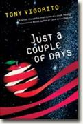 Buy *Just a Couple of Days* by Tony Vigoritoonline