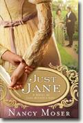 Buy *Just Jane: A Novel of Jane Austen's Life* by Nancy Moser online