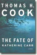 Buy *The Fate of Katherine Carr* by Thomas H. Cook online