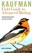Buy *Kaufman Field Guide to Advanced Birding (Kaufman Field Guides)* by Kenn Kaufman online