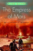 Buy *The Empress of Mars (The Company)* by Kage Baker