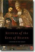 *Keepers of the Keys of Heaven: A History of the Papacy* by Roger Collins