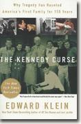 Buy *The Kennedy Curse: Why America's First Family Has Been Haunted by Tragedy for 150 Years* online