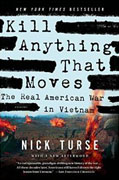 Buy *Kill Anything That Moves: The Real American War in Vietnam (American Empire Project)* by Nick Turseo nline