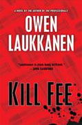 Buy *Kill Fee (A Stevens and Windermere Novel)* by Owen Laukkanen online