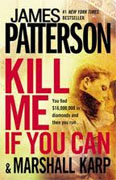 Buy *Kill Me If You Can* by James Patterson and Marshall Karp online