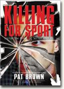 Buy *Killing for Sport: Inside the Minds of Serial Killers* online