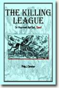 *The Killing League* by Philip J. Carraher