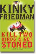Kill Two Birds & Get Stoned