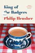 *King of the Badgers* by Philip Hensher