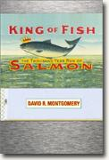 Buy *King of Fish: The Thousand-Year Run of Salmon* online