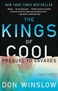 *The Kings of Cool (Prequel to Savages)* by Don Winslow