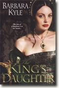 Buy *The King's Daughter* by Barbara Kyle online