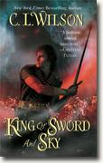 Buy *King of Sword and Sky (Tairen Soul)* by C.L. Wilson online