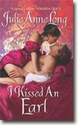 Buy *I Kissed an Earl (Pennyroyal Green Series)* by Julie Anne Long online