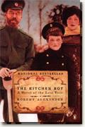 Buy *The Kitchen Boy: A Novel of the Last Tsar* online