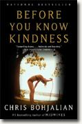 *Before You Know Kindness* by Chris Bohjalian