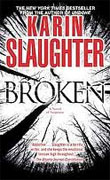 *Broken (A Grant County Novel)* by Karin Slaughter