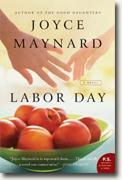*Labor Day* by Joyce Maynard