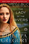 *The Lady of the Rivers (The Cousins' War)* by Philippa Gregory