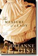 Buy *The Measure of a Lady* by Deeanne Gist online