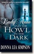Buy *Lady Anne and the Howl in the Dark* by Donna Lea Simpson online