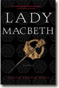 Buy *Lady Macbeth* by Susan Fraser King online