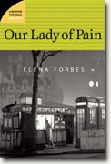 Buy *Our Lady of Pain: A Detective Tartaglia Mystery* by Elena Forbes online