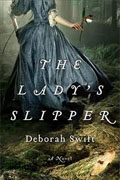 *The Lady's Slipper* by Deborah Swift