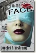 Buy *In the Face* by Lorelei Armstrong online