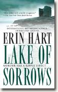 Lake of Sorrows* by Erin Hart