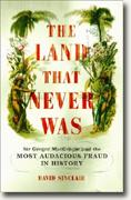 Buy *The Land That Never Was: Sir Gregor MacGregor and the Most Audacious Fraud in History* online