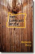 *The Language of Elk* by Benjamin Percy
