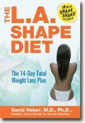 Buy *The L.A. Shape Diet: The 14-Day Total Weight-Loss Plan* online