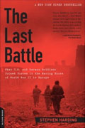 Buy *The Last Battle: When U.S. and German Soldiers Joined Forces in the Waning Hours of World War II in Europe* by Stephen Hardingo nline