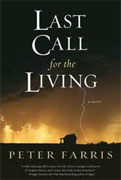 *Last Call for the Living* by Peter Farris