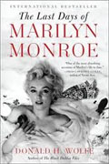 Buy *The Last Days of Marilyn Monroe* by Donald H. Wolfe online