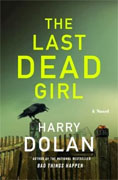 Buy *The Last Dead Girl* by Harry Dolan online
