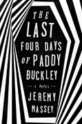 Buy *The Last Four Days of Paddy Buckley* by Jeremy Masseyonline